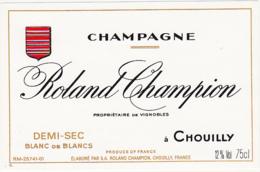 Etiquette Champagne DEMI-SEC BLANC DE BLANCS - Roland Champion à Chouilly (51) / 75 Cl - Champagne