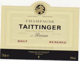 Etiquette Champagne BRUT RESERVE - TAITTINGER à Reims (51) / 750 Ml - Champagne