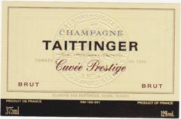 Etiquette Champagne BRUT Cuvée Prestige - TAITTINGER à Reims (51) / 375 Ml - Champagne