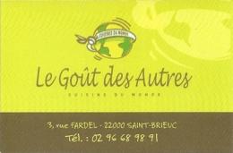 Carte De Visite - Le Goût Des Autres - Cuisine Du Monde - Saint-Malo (35) - [[restaurant] - Visitekaartjes