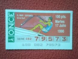 CUPÓN DE ONCE LOTTERY SPAIN LOTERÍA ESPAGNE EL MAR THE SEA LA MER 1990 DEPORTE WIND-SURF WINDSURF WINDSURFING SPORT VELA - Billetes De Lotería