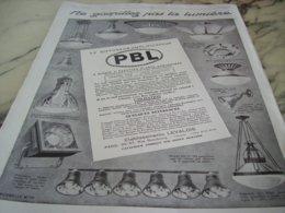 ANCIENNE PUBLICITE GASPILLEZ PAS LA LUMIERE PBL LEVALOIS 1929 - Publicité