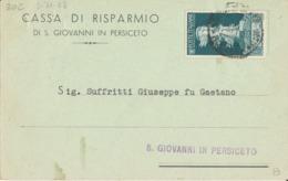 SAN GIOVANNI IN PERSICETO 3-11-1938 CARTOLINA POSTALE CASSA DI RISPARMIO AUGUSTO CENT. 10 - Storia Postale