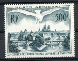 """POSTE AERIENNE N° 20 ** (MNH) COTE 60 €. 500 Fr Vert Foncé """"Congrès De L' U.P.U. PARIS 1947"""" - Airmail"""
