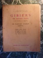 SUPERBE !!! 1941 OBERTHUR Gibiers De Notre Pays 100 Planches Livre 6ème - Exemplaire 951 Sur 1700 - Caza/Pezca