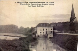 37 - Fédération Des Coopératives De Tours - Minoterie De Savonnières - Le Canal De Fuite - - Zonder Classificatie