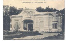CPA Exposition De Nancy - 59 - Palais De L'Ecole De Nancy - Nancy