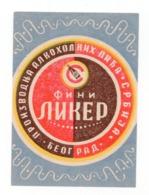 YUGOSLAVIA, SERBIA, BEOGRAD, LABEL FOR ALCOHOLIC DRINK, FINE LIQUEUR - Advertising