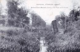02 - Aisne - BICHANCOURT MARISEL - Le Pont Sur Le Canal - Francais N Oubliez Jamais - Guerre 1914 - France