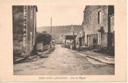 PREZ SOUS LAFAUCHE  Rue De L'Eglise - Autres Communes