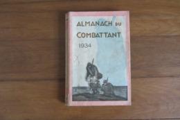 Almanach Du Combattant 1934 - Libros, Revistas & Catálogos