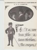 C. P. - 1re EXPOSITION DE LA CARTE POSTALE A SAINT HERBLAIN - 1981 - Y A CORE TROIS FILLES A SAINT HERBLAIN PAS MOYEN - - Saint Herblain