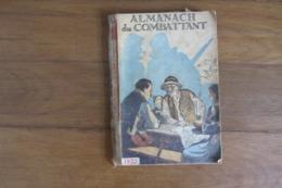 Almanach Du Combattant 1932 - Libros, Revistas & Catálogos