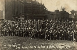 Cpa LUXEMBOURG - DIFFERDANGE, Differdange Pendant La Grêve 1921, Carte-photo, Soldats - Differdange