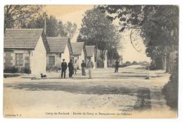 Cpa: 37 AVON LES ROCHES (ar. Cinon) Camp Du Ruchard - Entrée Du Camp Et Baraquement Des Officiers (animé) 1915 - Altri Comuni