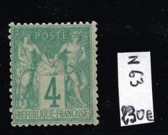 N 63 Neuf ** 4c Vert Pas Aminci Côte 230€ - 1876-1878 Sage (Typ I)