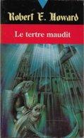 Robert E. Howard 4 - HOWARD, Robert E. - Le Tertre Maudit (BE+) - Fleuve Noir