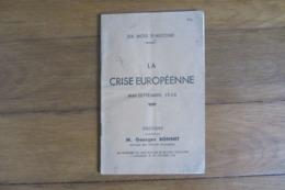 La Crise Européenne 1938 Discours De Georges Bonnet - Documents