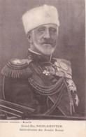 Grand-Duc NICOLAIEVITCH - Généralissime Des Armées Russes. - Personaggi