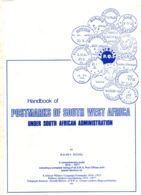 Handbook Postmarks Of South West Africa Under South African Administration By Ralph F. Putzel, 1977, 263 Pages - 1911.12 - Afrique Du Sud-Ouest (1923-1990)