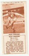 Footballeur Roger PIANTONI Inter Ou Allier 1931 - Andere