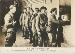 GUERRE 40 LA LIGNE MAGINOT DISTRIBUTION DE LA SOUPE WW2 MILITARIA KRIEG - Guerre 1939-45