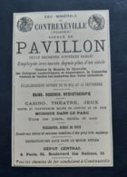 1884 EAU MINERALE DE CONTREXEVILLE SOURCE DU PAVILLON CASINO THEATRE EXPEDITION EAUX HYDROTHERAPIE PUBLICITE VOSGES (88) - Reclame