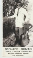 PHOTO - BERNARD ROMAN - COUPE DE LA CHANSON FRANÇAISE - 1972 - DES AUTEURS COMPOSITEURS INTERPRÈTES - GATTIERES - - Visitekaartjes
