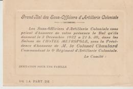 INVITATION POUR UNE FAMILLE - GRAND BAL DES SOUS OFFICIERS D'ARTILLERIE COLONIALE - 1932 - HOTEL MÉTROPOLE - CHAULARD - Tickets - Entradas