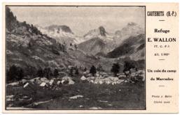 CPA Cauterets 65. Refuge E. Wallon Un Coin Du Camp Du Marcadau, Jamais Circulé - Cauterets
