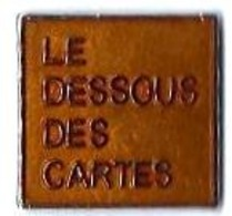 TELEVISION - ARTE / LA SEPT - A2 - LE DESSOUS DES CARTES - Verso : SM - Médias