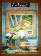 L'Accent De Provence N°27: Février-Mars 1996 - Tourism & Regions