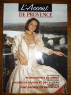 L'Accent De Provence N°25: Octobre-Novembre 1995 - Tourism & Regions