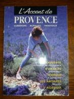 L'Accent De Provence N°12: Août-Septembre 1993 - Tourism & Regions