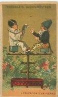 Carte Chromo   -    Chocolat   Guerin Boutron . L 'Education D 'un Pierrot     Q1087 - Guerin Boutron