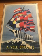 RARA CARTOLINA  VELIERO CON BANDIERE  EUROPA - Cartoline