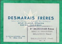 Carte De Visite Thun-L'Evêque Marcel Delacroix (59) 2scans Ets Desmarais Frères 42 Rue Des Mathurins à Paris 8e Pétrole - Visitekaartjes