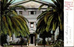 California San Jose Entrance To College Of Notre Dame 1910 - San Jose