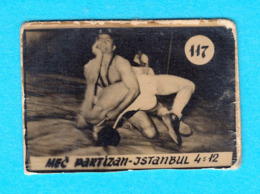 WRESTLING MATCH PARTIZANvs ISTANBUL ( TURKEY ) ... Yugoslav Vintage Card 1950's * Lutte Ringen Lotta Lucha Luta Livre - Trading Cards