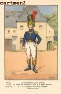 LES UNIFORMES DU 1er EMPIRE CORPS GRENADIERS GARDE IMPERIALE 1er Et 2e REGIMENT OFFICIER ILLUSTRATEUR GUERRE MILITARIA - Uniforms