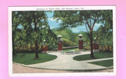 U.S.A. IOWA. CEDAR RAPIDS.   ENTRANCE TO UNION PARK, DES MOINES. - Cedar Rapids