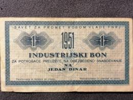 Old Small INDUSTRIJSKI BON Jedan 1 Dinar FNRJ Jugoslavija  1951. - Tickets - Entradas