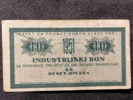 Old Small INDUSTRIJSKI BON Deset 10 Dinara FNRJ Jugoslavija  1951. - Tickets - Entradas