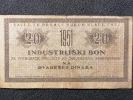 Old Small INDUSTRIJSKI BON Dvadeset 20 Dinara FNRJ Jugoslavija  1951. - Tickets - Entradas