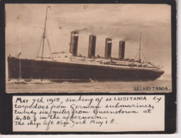 12 * 10 1915 SINKING OF THE SS LUSITANIA  THIS IS NOT A FOTO BUT A RECUT - Barcos