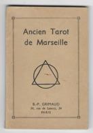 GRIMAUD  - Ancien Tarot Marseille - Explications Des Arcanes Majeurs Et Mineurs - 1950 - Esoterismo