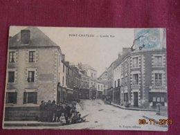 CPA - Pont-Château - Grande Rue - Pontchâteau