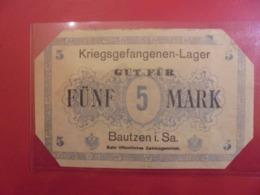 BAUTZEN (CAMP-LAGER) 5 MARK ND (1916-17) ANNULER (B.9) - [11] Lokale Uitgaven