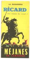 ANNEES 50 LA GANADERIA RICARD / MEJANES EN CAMARGUE  CAMARGUES SAINTES MARIE DE LA MER E31 - Dépliants Turistici