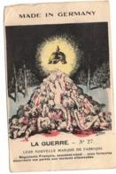 MADE IN GERMANY LA GUERRE N° 27 LEUR NOUVELLE MARQUE DE FABRIQUE  NON ECRIS - Patriotiques